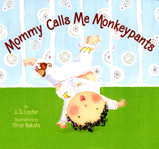 mommy-calls-me-monkeypants-